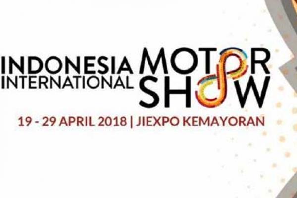 Indonesia International Motor Show (IIMS) 2018 tinggal menghitung hari