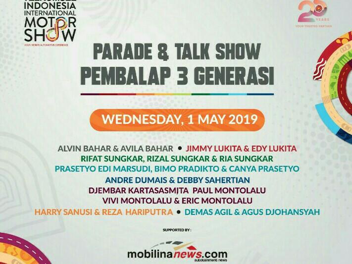 Parade & Talk Show Pembalap 3 Generasi di ajang IIMS 2019. (foto : ist)