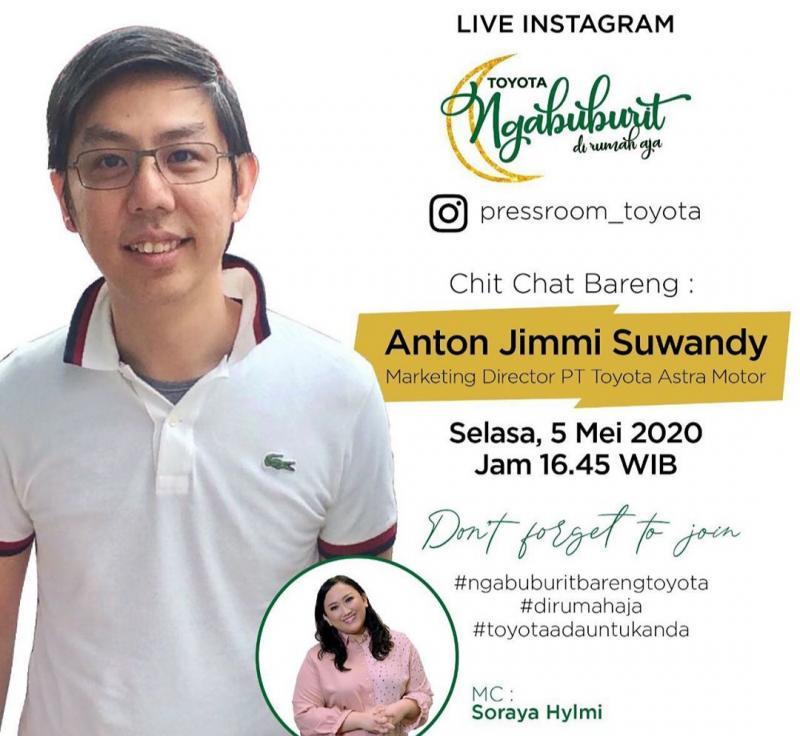 Chit chat bersama Direktur Marketing Toyota Astra Motor Anton Jimmi Suwandy di Toyota Ngabuburit Di Rumah Aja
