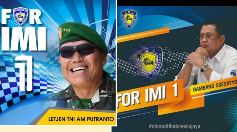 Letjen TNI AM Putranto dan Bambang Soesatyo, dua kandidat Caketum IMI Pusat periode 2021-2024