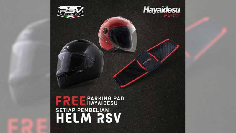 Promo setiap beli helm RSV bisa dapat parking pad Hayaidesu