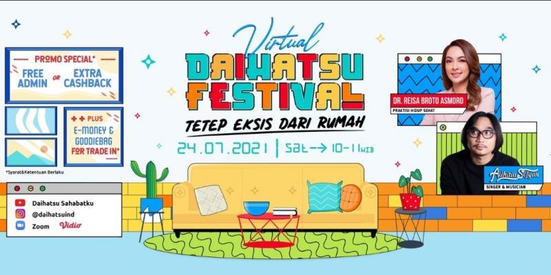 Daihatsu kembali sapa para Sahabat dengan program penjualan dan hiburan menarik bertajuk Virtual Daihatsu Festival pada Sabtu, 24 Juli 2021,10.00 -11.00 WIB.